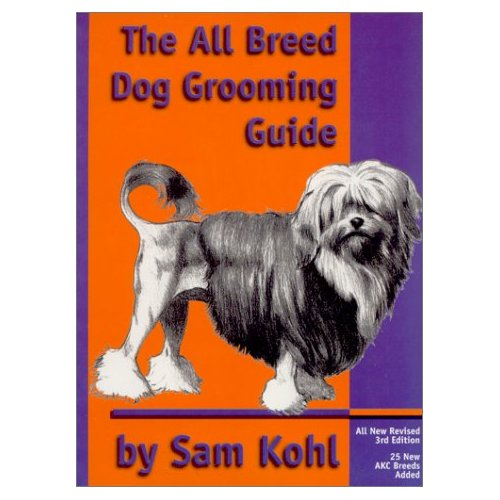 The All Breed Dog Grooming Guide By Sam Kohl Free